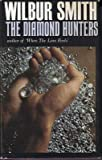 Wilbur Smith The Diamond Hunters