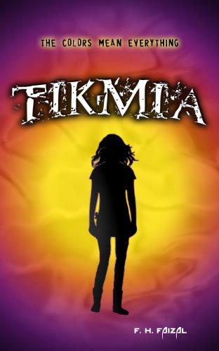 Tikmia (The Tikmia Trilogy)
