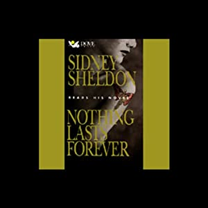 Nothing Lasts Forever | [Sidney Sheldon]