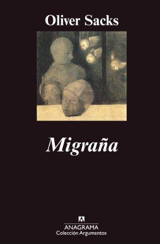 Migraña (Argumentos Anagrama)