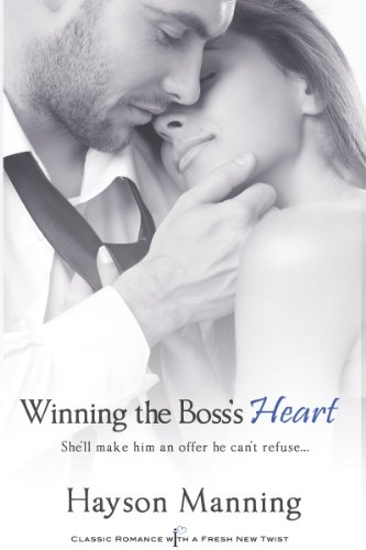 Winning the Boss's Heart (Entangled Indulgence) by Hayson Manning