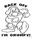 Grumpy Back Off Vinyl Decal Sticker 8 INCH