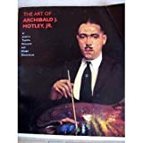 img - for The Art of Archibald J. Motley, Jr. by Jontyle Theresa Robinson (1991-10-03) book / textbook / text book