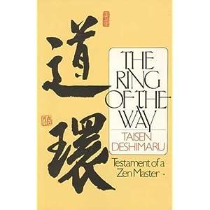 The Ring of the Way: Testament of a Zen Master Taisen Deshimaru