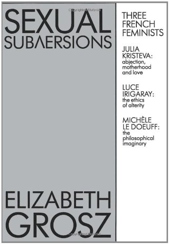 Sexual Subversions: Three French Feminists