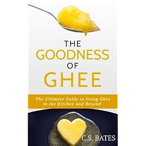 The Goodness of Ghee:The Livre en Ligne - Telecharger Ebook