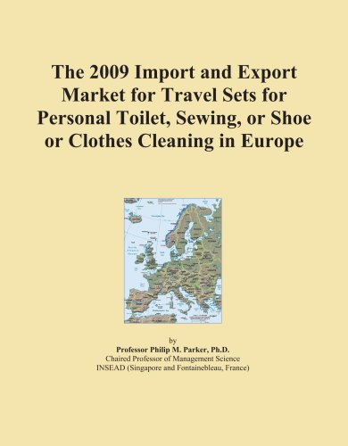 The 2009 Import and Export Market for Travel Sets for Personal Toilet, Sewing, or Shoe or Clothes Cleaning in Europe
