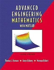Advanced Engineering Mathematics with MATLAB (Bookware...