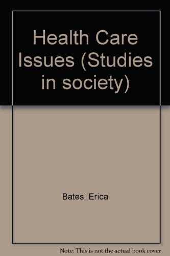 Health Care Issues (Studies in society) PDF