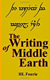 HL Fourie The Writing of Middle Earth: How to write the script of the Holbbits, Dwarves and Elves.