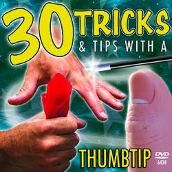 30 Tricks & Tips with a Magic Thumbtip DVD, Includes a Standard Size Thumb Tip - 1