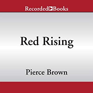 Red Rising | [Pierce Brown]