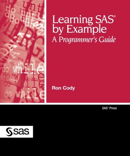 Free download learning sas by example a programmers guide by ron you can find this book easily right here as one ofthe window to open the new world this learning sas by example a programmers guide fandeluxe Gallery