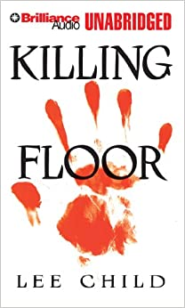 Killing Floor Jack Reacher Novels Amazon Co Uk Lee