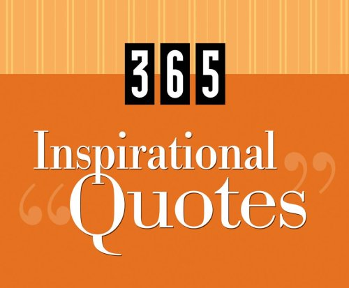 365 Inspirational Quotes (365 Perpetual Calendars) (Daily Calendar Positive compare prices)