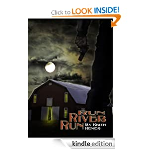 Run River Run Keith Remer