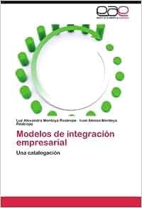 Modelos de integración empresarial: Una catalogación (Spanish