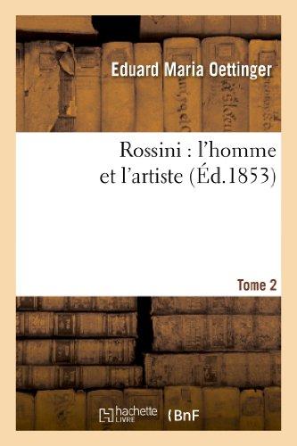 rossini-lhomme-et-lartiste-tome-2
