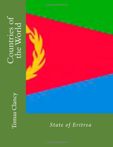 Countries of the World: State of Eritrea