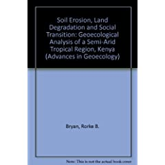 Soil Erosion, Land Degradation and Social Transition (Advances in Geoecology)