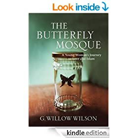 The Butterfly Mosque: A Young Woman's Journey To Love and Islam
