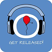 Get Released! Learning to let go by Hypnosis Audiobook by Kim Fleckenstein Narrated by Cathy Weber