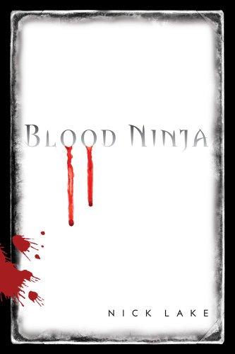 Blood Ninja by Nick Lake