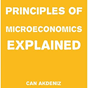 Principles of Microeconomics Explained Audiobook