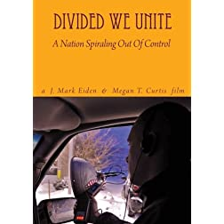 Divided We Unite