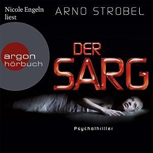 Der Sarg | [Arno Strobel]