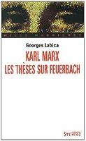 Karl Marx, les thèses sur Feuerbach