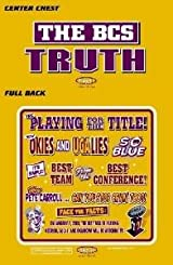 The BCS Truth T-Shirt | LSU Tigers