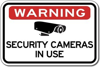 Warning Security Cameras in Use Sign - 24x18