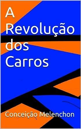 Amazon.com: A Revolução dos Carros (Portuguese Edition) eBook