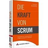 """Die Kraft von Scrum: Inspiration zur revolution�rsten Projektmanagement-Methode (Sonstige B�cher AW)von """"Henning Wolf"""""""