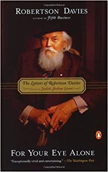 robertson davies essays This collection of essays on the writing of robertson davies addresses the basic problems in reading his work by looking at the topics of doubling, disguise, irony.
