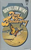 Dandelion Wine (0552082767) by RAY BRADBURY