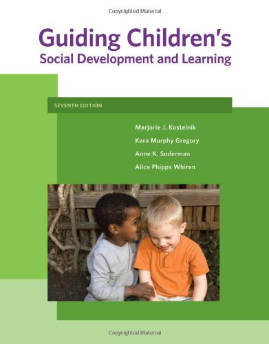 Guiding Children's Social Development and Learning...