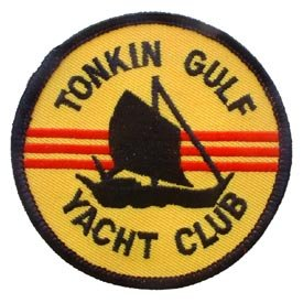 US Military Embroidered Iron on Patch - Vietnam War Collection - Tonkin Gulf Yacht Club Circle Applique