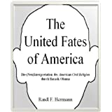 The United Fates of America: Die (Neu)Interpretation der American Civil Religion durch Barack Obama
