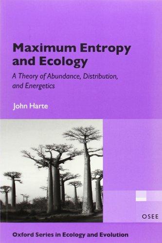 Maximum Entropy and Ecology: A Theory of Abundance,...