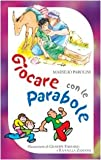 img - for Giocare con le parabole book / textbook / text book