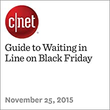 Guide to Waiting in Line on Black Friday (       UNABRIDGED) by Nicole Cozma Narrated by Rex Anderson