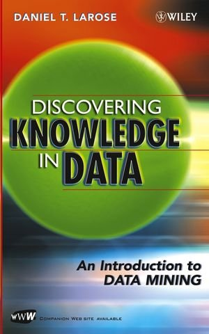 Discovering Knowledge in Data: An Introduction to Data...