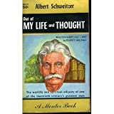 img - for Albert Schweitzer: Out of My Life and Thought book / textbook / text book