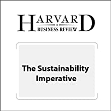 The Sustainability Imperative (Harvard Business Review) (       UNABRIDGED) by David A. Lubin, Daniel C. Esty Narrated by Todd Mundt