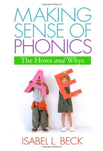 Making Sense of Phonics: The Hows and Whys (Solving 
