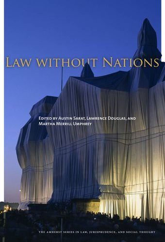 Law without Nations (The Amherst Series in Law, Jurisprudence, and Social Thought)