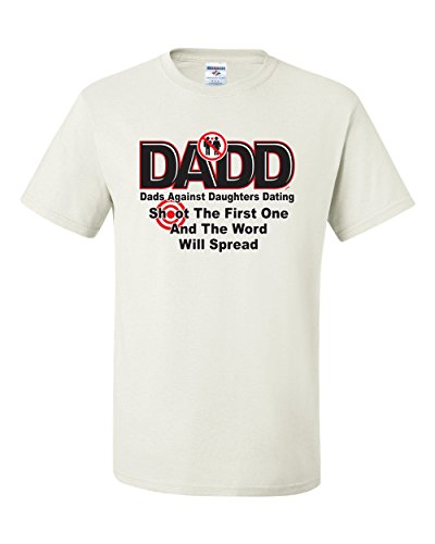 dads against daughters dating t shirt shoot the first one Find high quality printed dad against daughters dating t-shirts at dadd dads against daughters dating (b dark t-shirt $1995 shoot the first one t-shirt.