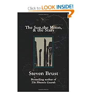 The Sun, the Moon, and the Stars by Steven Brust